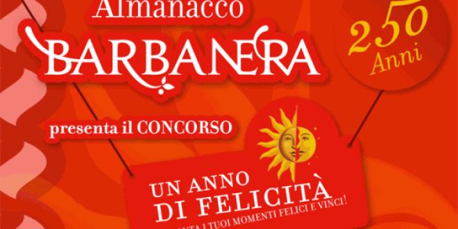 """BARBANERA LANCIA IL CONCORSO """"UN ANNO DI FELICITA'"""